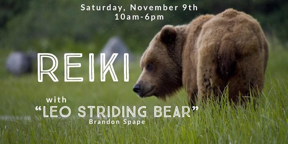 """Reiki with """"Leo Striding Bear"""""""