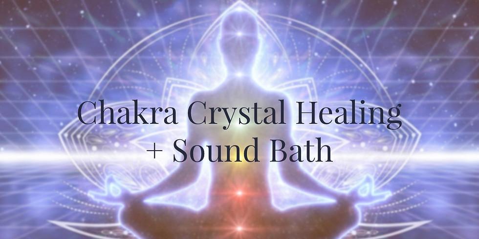 Chakra Crystal Healing + Sound Bath