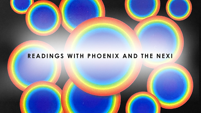 Readings with Phoenix and The Nexi