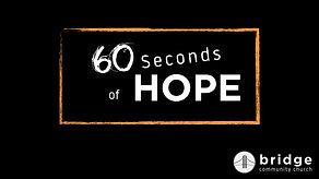 60 Seconds of Hope.jpeg