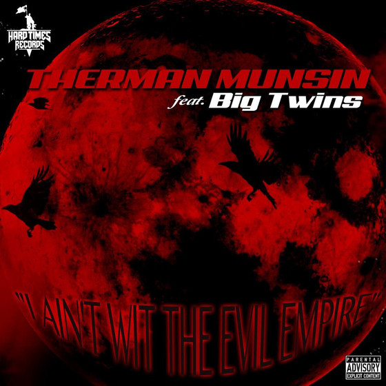 "#NewMusicAlert Therman Munsin ""Evil Empire"""