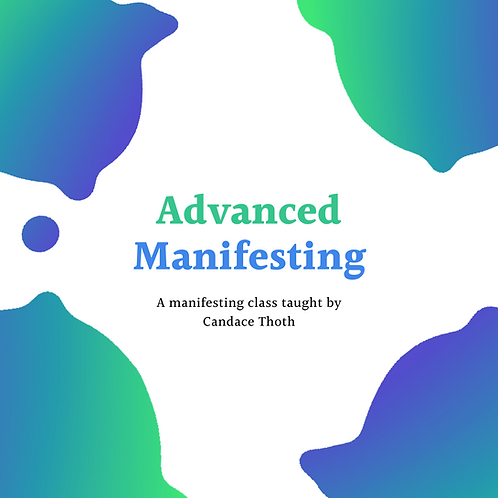 Advanced Manifesting