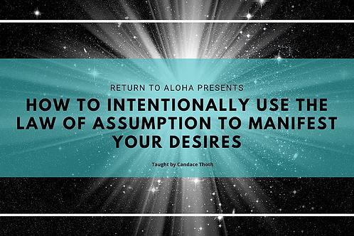 Law of Assumption Online Class
