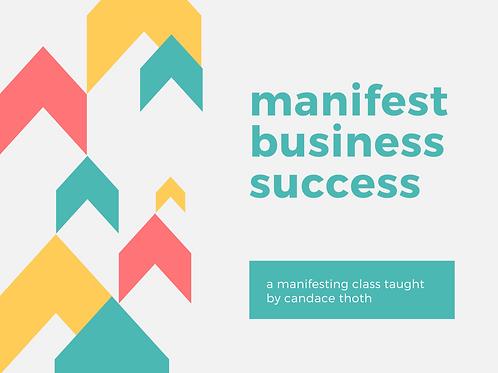 Manifest Business Success Online Class