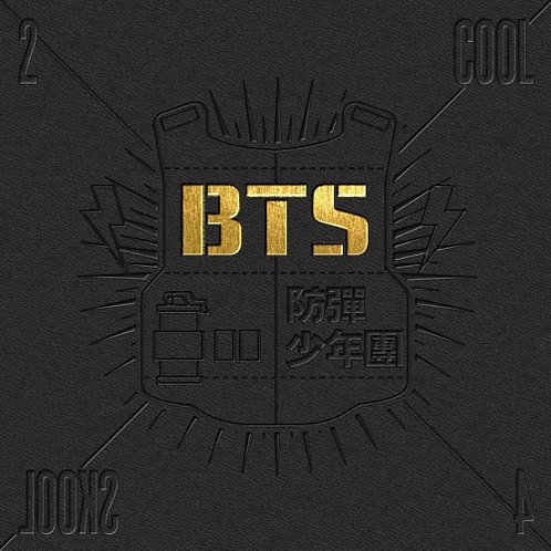 BTS - TOO COOL FOR SKOOL