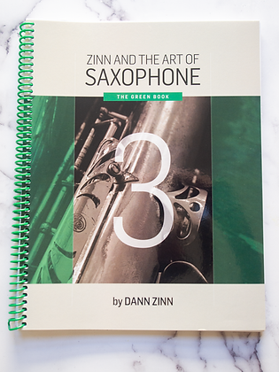 Zinn and The Art of Saxophone – Book 3