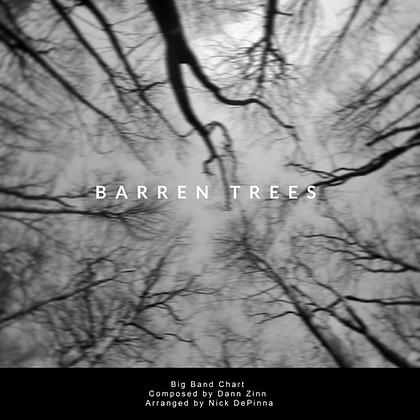 Barren Trees Big Band Chart