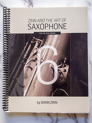Zinn and The Art of Saxophone – Book 6