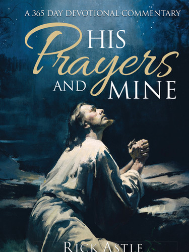 His Prayers and Mine