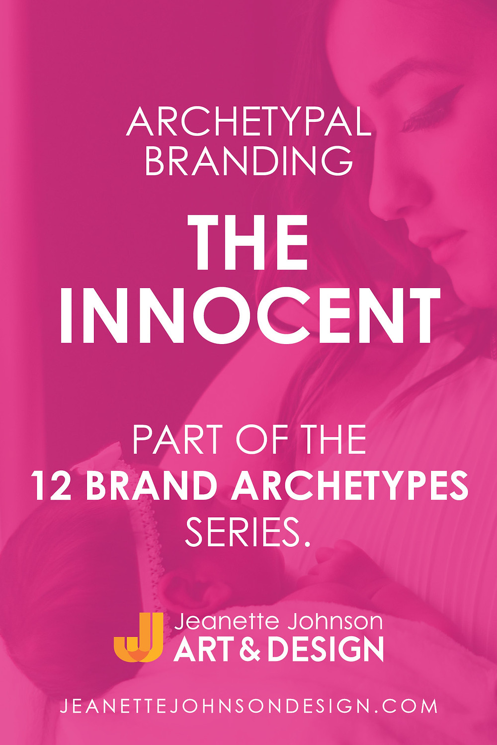 Pin image for the Innocent Archetype in Branding