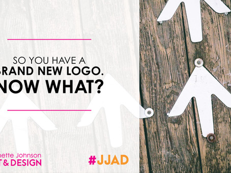 So You Have A Brand New Logo...Now What?