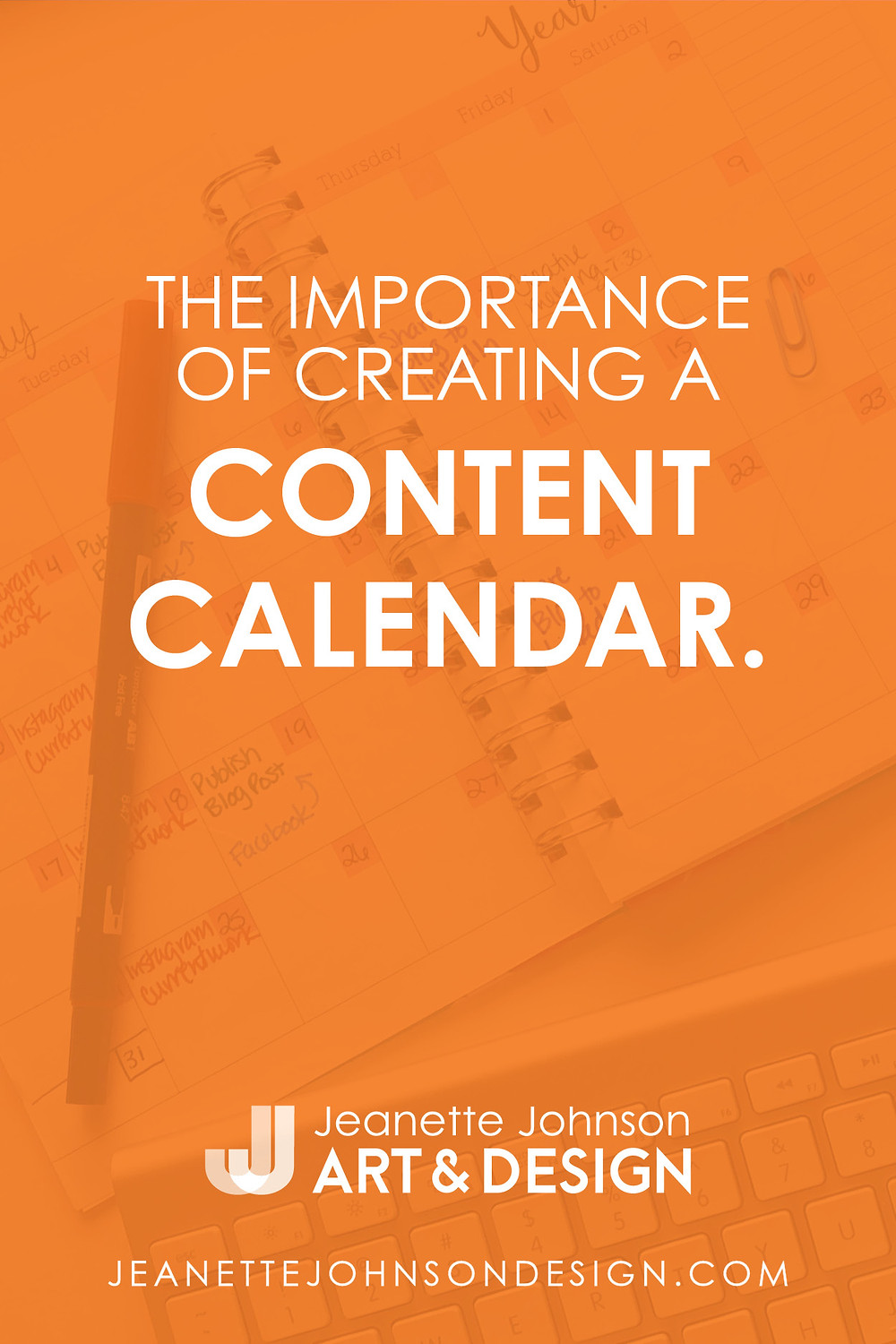 Pin Image for Importance of Creating a Content Calendar article