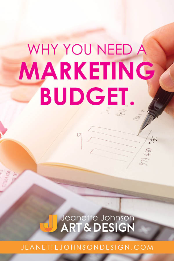 Pin Image for Why you Need a Marketing Budget article.