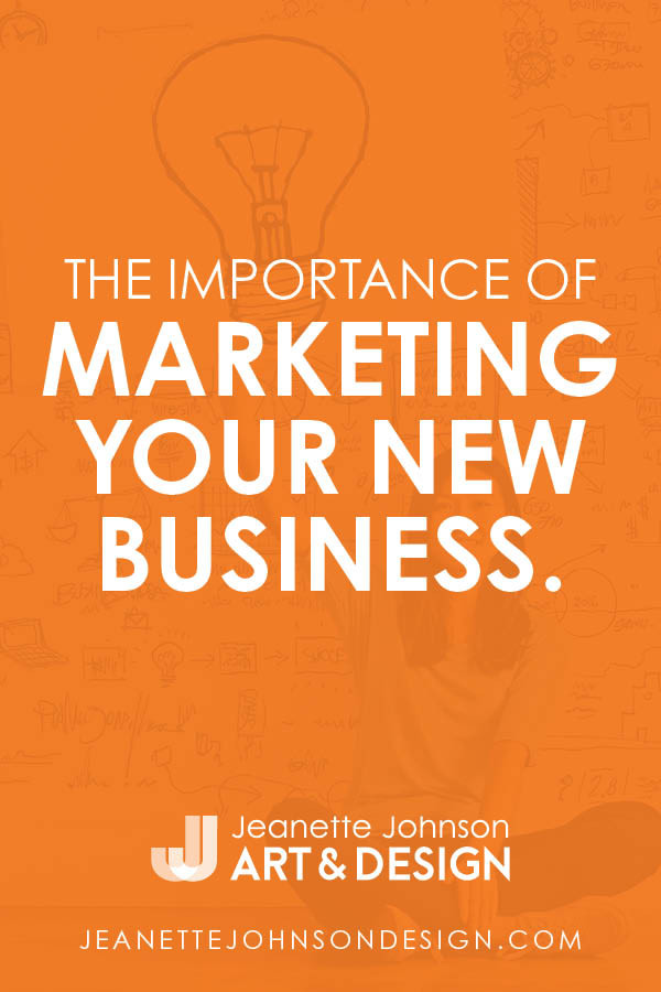 The importance of marketing your new business pin image.
