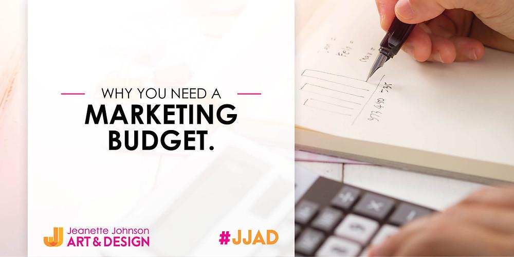 Why do you need a marketing budget?