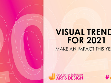 Design Trends That Will Boost Your Brand In 2021