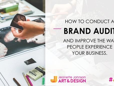 How to conduct a brand audit and improve the way people experience your business.