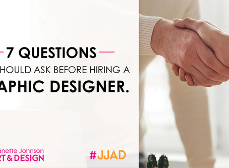 7 Questions You Should Ask Before Hiring A Graphic Designer
