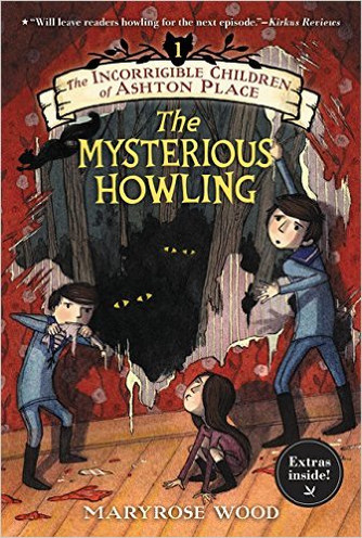 Book Review - The Incorrigible Children of Ashton Place: Book I: The Mysterious Howling
