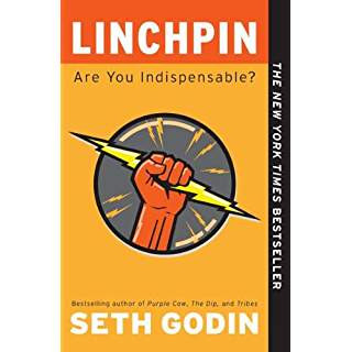 Book Review - Linchpin: Are You Indispensable?