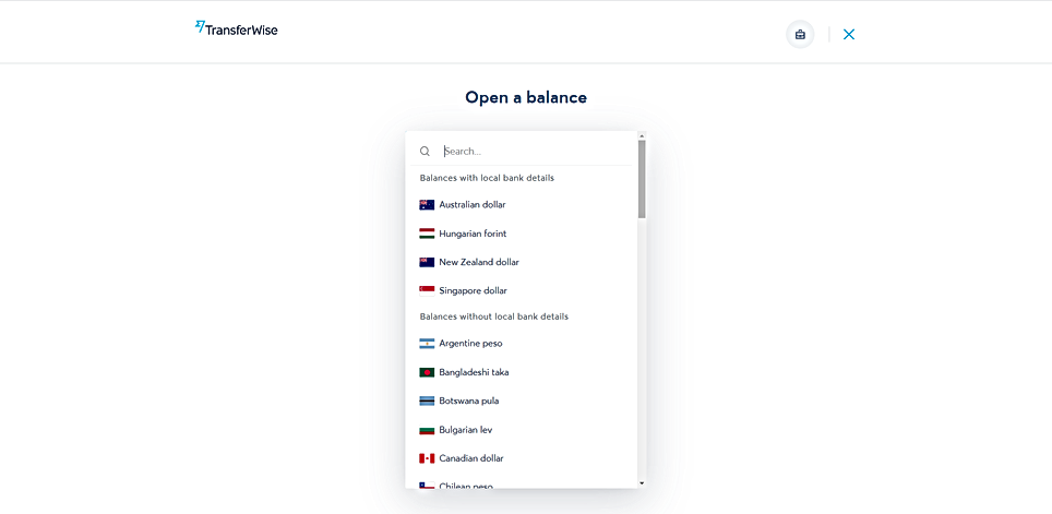With Transferwise you may open balances in 50+ currencies. It even provides you with local bank details in EUR, USD, GBP, AUD, NZD, HUF and SGD. The design of the platform is clean and intuitive.