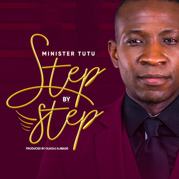 Step by Step by Minister Tutu