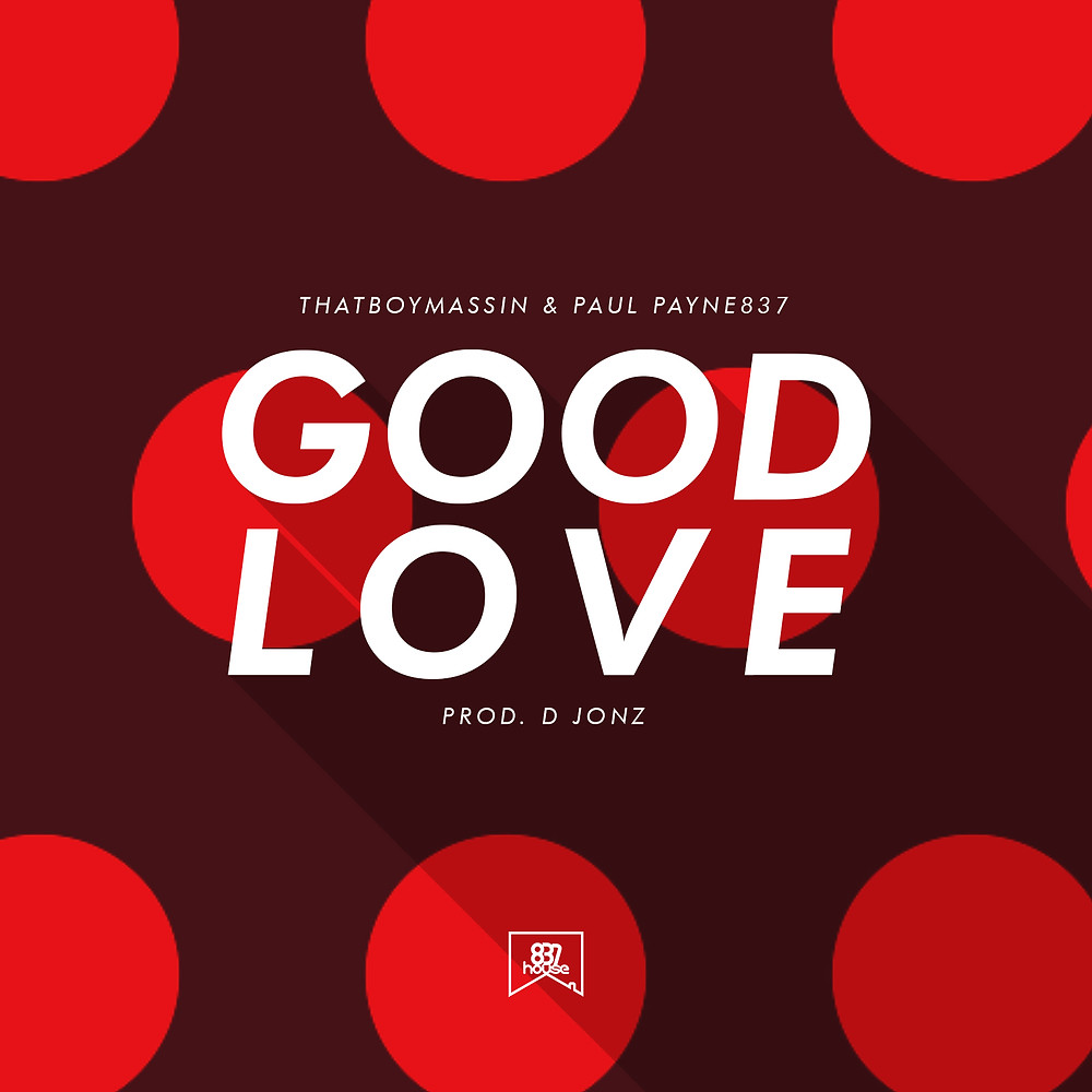 Good Love - Thatboymassin & Paul Payne837