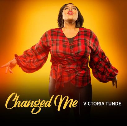 Changed Me by Victoria Tunde