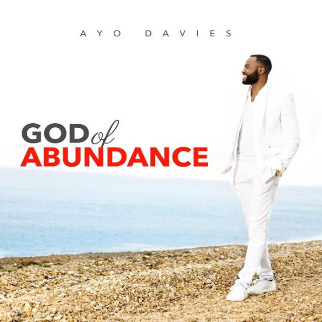 God Of Abundance - Ayo Davies