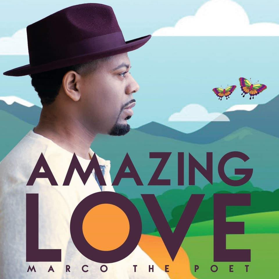 Amazing Love by Marco the Poet