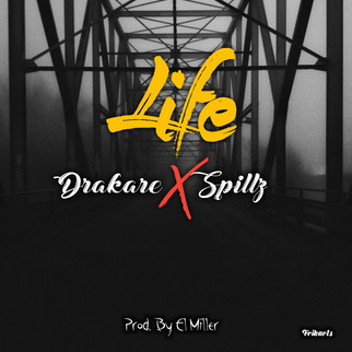 """DRAKARE X SPILLZ COLLAB IN """"LIFE"""""""