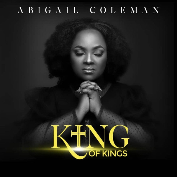 King of Kings by Abigail Coleman