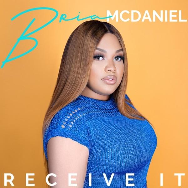Receive It by Bria McDaniel