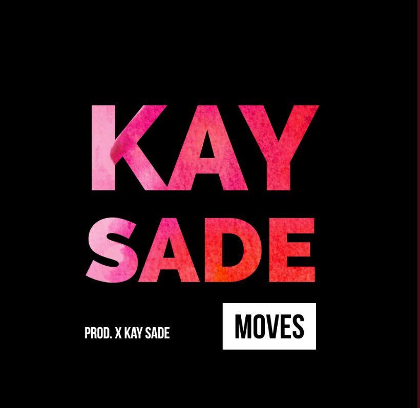 kay sade - Moves