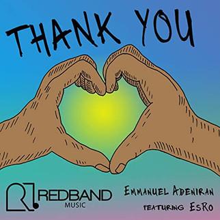 "UK GOSPEL ARTIST, EMMANUEL ADENIRAN DROPS NEW SINGLE - ""THANK YOU"""