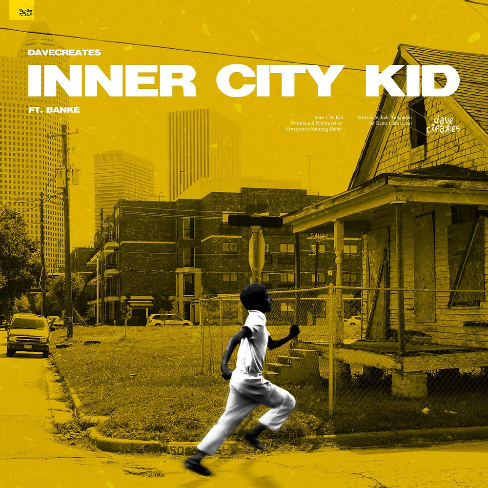 Inner City Kid by Davecreates ft Banke