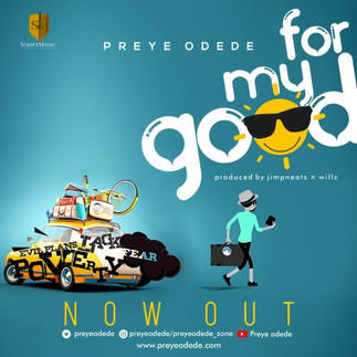 "PREYE ODEDE PREMIERES ""FOR MY GOD"" MUSIC VIDEO"