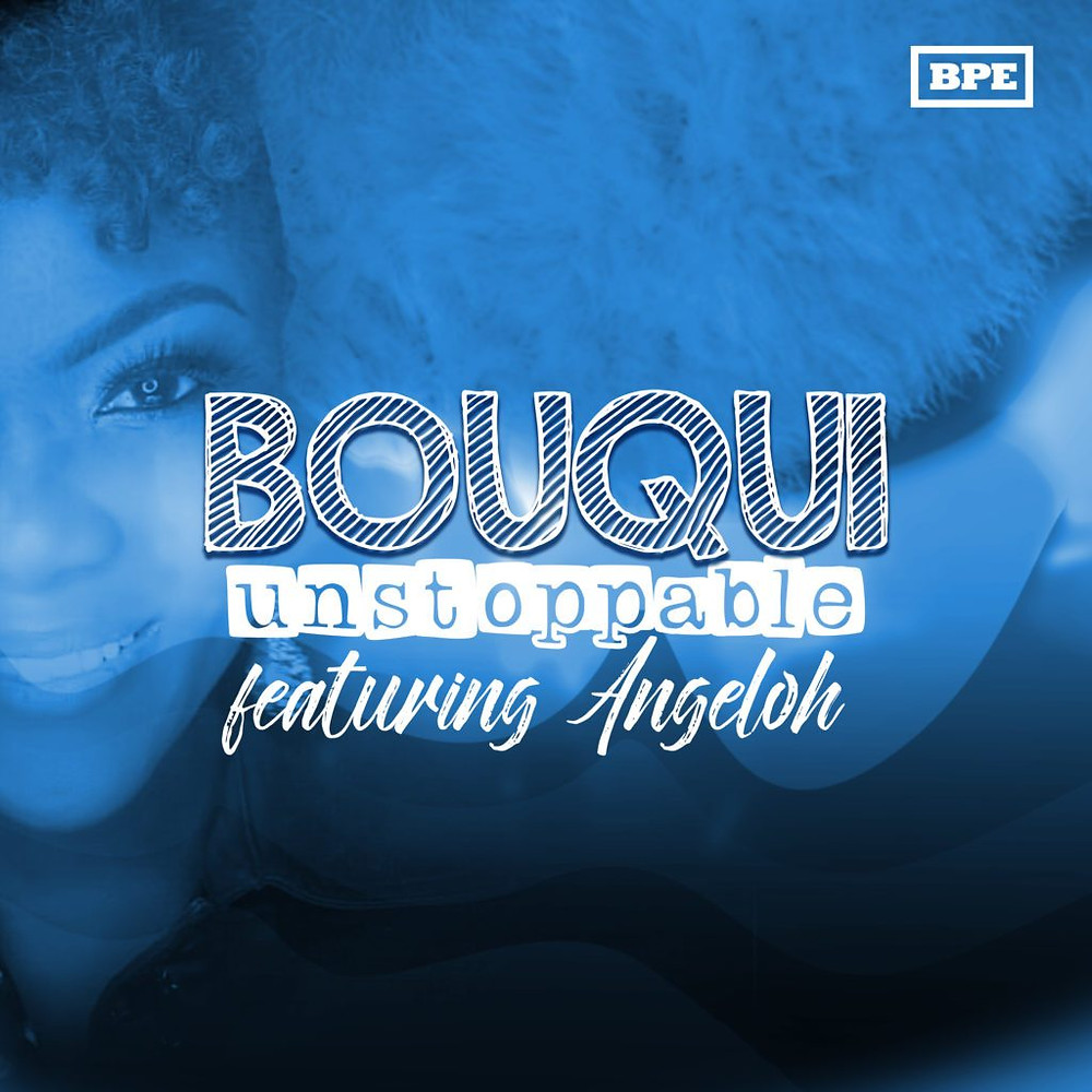 Unstoppable by Bouqui