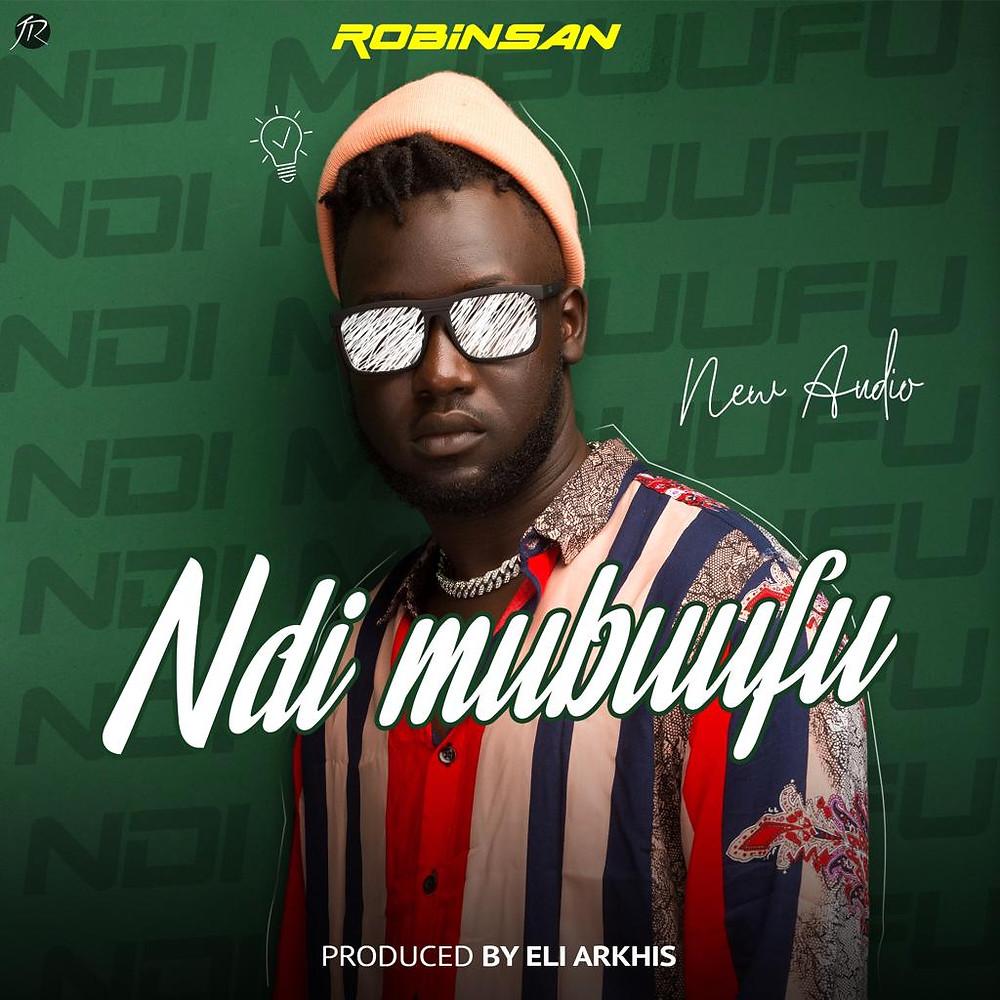 Ndi Mubuufu by Robinsan