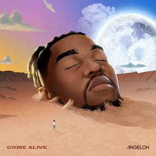 """STREAM """"COME ALIVE"""" BY ANGELOH"""