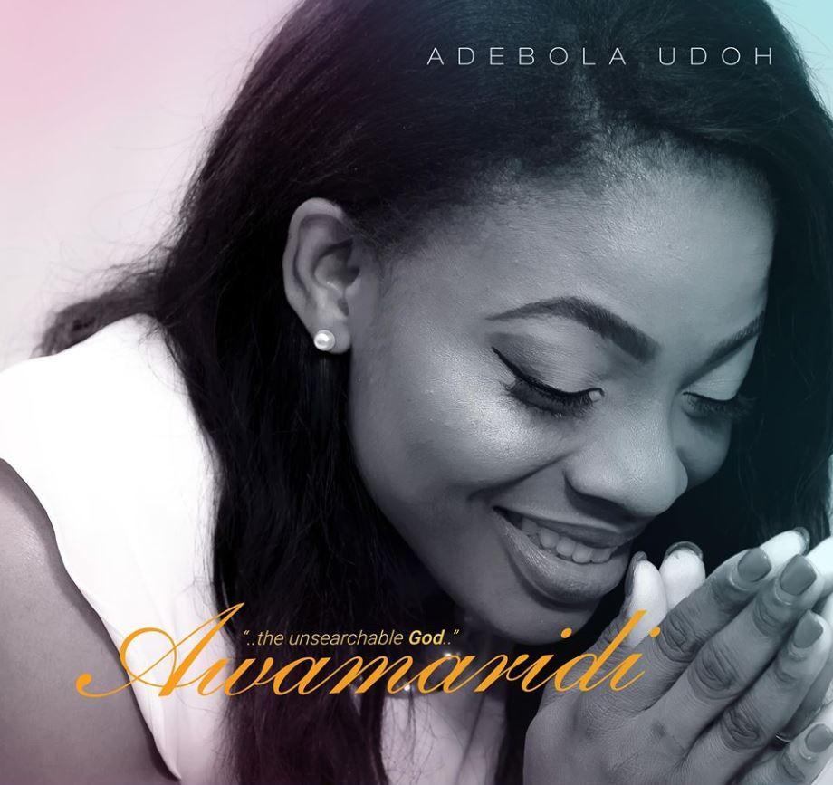 Adebola Udoh - Awamaridi (The Unsearchable God)