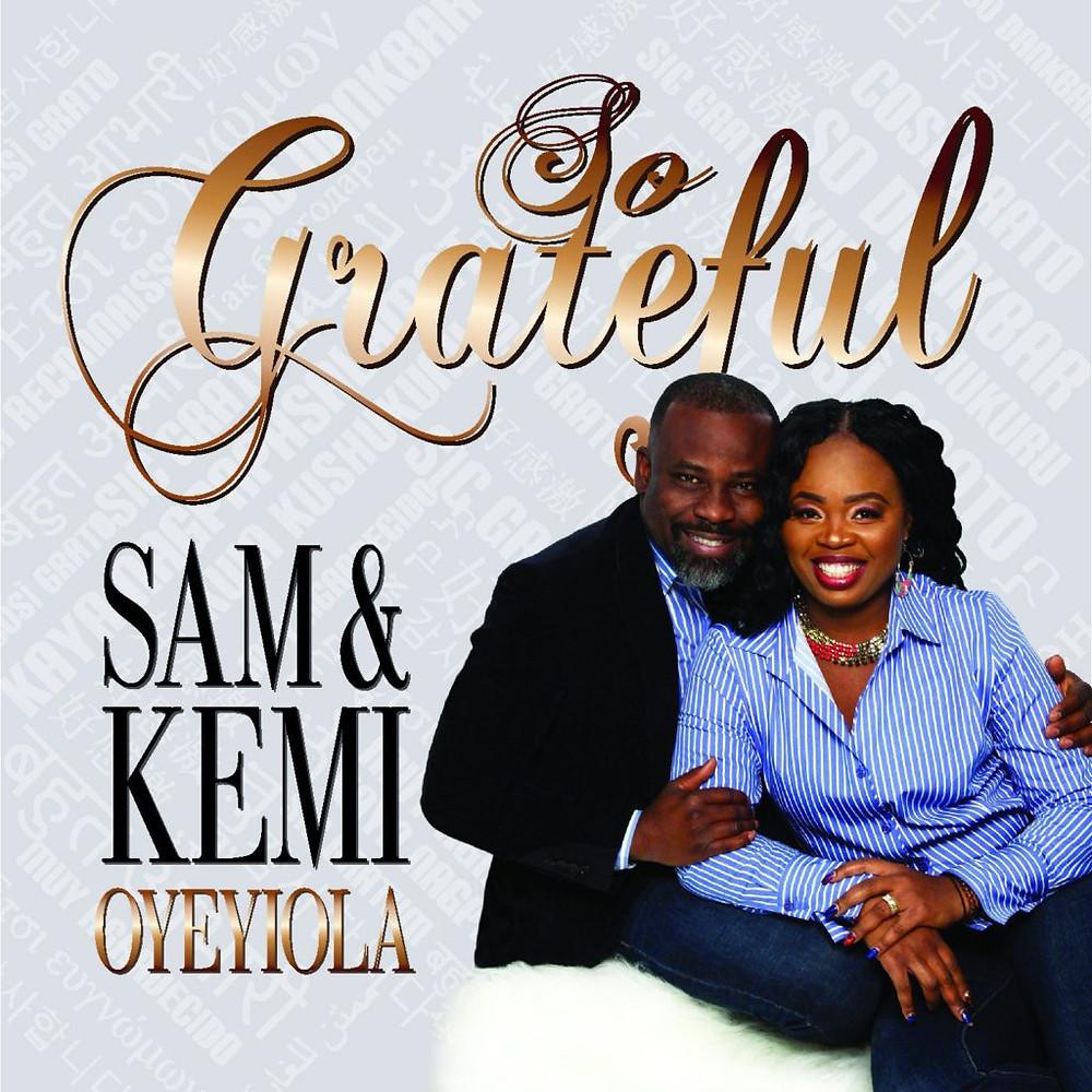 So Grateful by Sam Oyeyiola & Kemi Oyeyiola