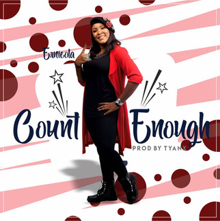 """PRAISE WARRIOR, ERNIEOLA RELEASES NEW SONG """"COUNT ENOUGH"""""""