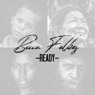 "BECCA FOLKES RELEASES BRAND NEW SINGLE, ""READY"""