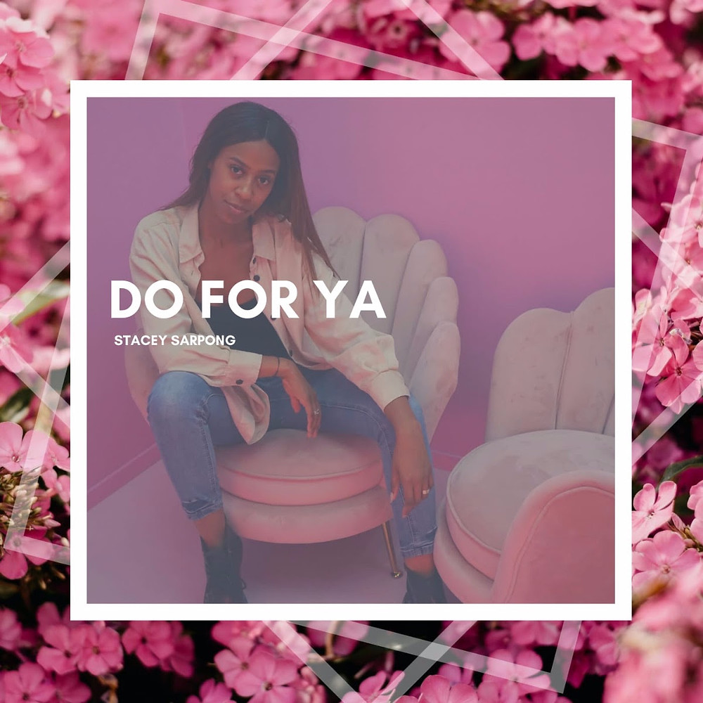Do For Ya by Stacey Sarpong