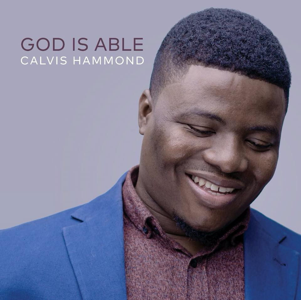 God Is Able - Calvis Hammond