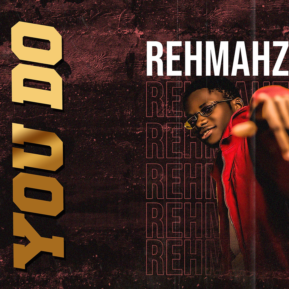 You Do - Rehmahz