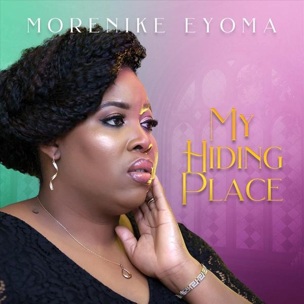 My Hiding Place by Morenike Eyoma