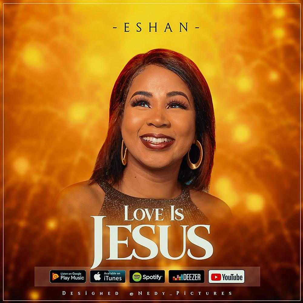 Love Is Jesus by Eshan