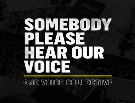 One Voice Collective - Somebody Please Hear Our Voice